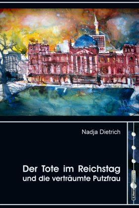 Umschlag - Der Tote im Reichstag - Vorschau Finale Groesse (2)